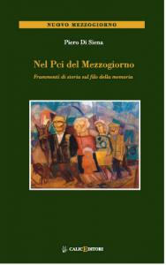 Nel PCI del Mezzogiorno – di Piero Di Siena